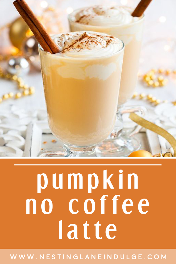 Graphic for Pinterest of Pumpkin latte with no coffee