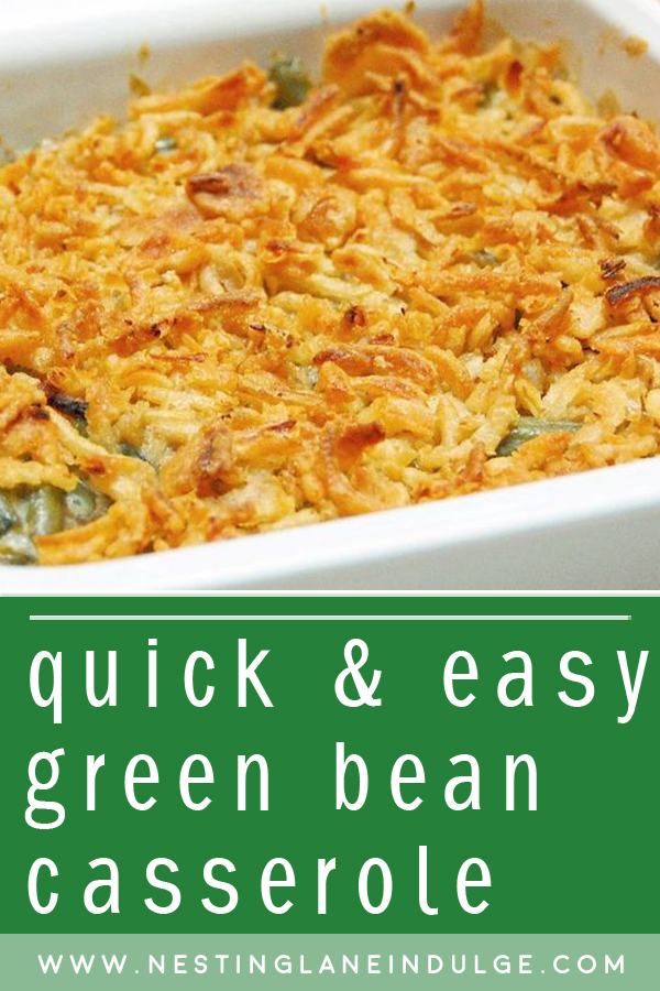 Graphic for Pinterest of Quick and Easy Green Bean Casserole